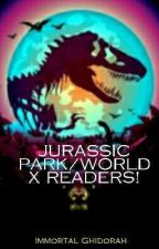 Jurassic Park/World X Readers! by ImmortalGhidorah