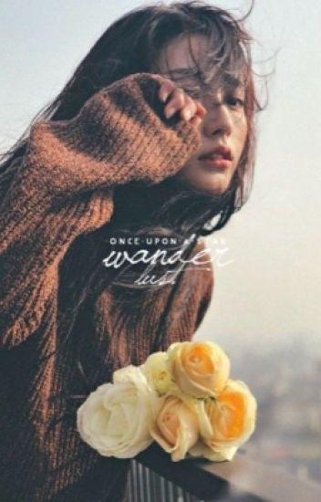 Wanderlust | ✎