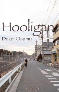 Hooligan   Dazai Osamu cover