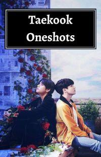 TaeKook/VKook oneshots cover