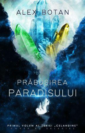Prăbușirea Paradisului by AnduAlex