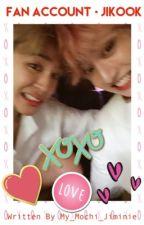 Fan Account • Jikook ✔️ by My_Mochi_Jiminie