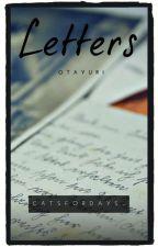 Otayuri: Letters   ✔ by ggukinthesky