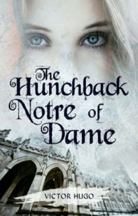 NOTRE-DAME DE PARIS [THE HUNCHBACK OF NOTRE-DAME- English Version] (Completed) cover