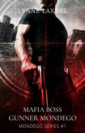 Mafia Boss: Gunner Mondego (Unedited) by LynneLaxuel