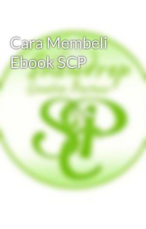 Cara Membeli Ebook SCP by snowdrop_cp
