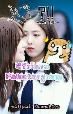 Gfriend Faketagram by NunnaL0ve