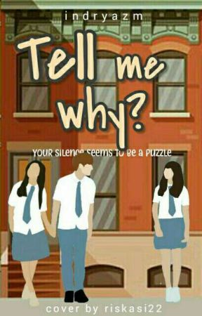 Tell Me Why? by tnindris