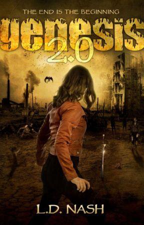 Genesis 2.0 (Monster Apocalypse Survival) Sci-Fi/DarkFan/Horror by RealLDNash