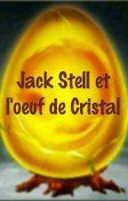 Jack Stell et l'œuf de Cristal by Art-Ca