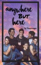 Anywhere But Here || The Outsiders {COMPLETED} by xanemoiax