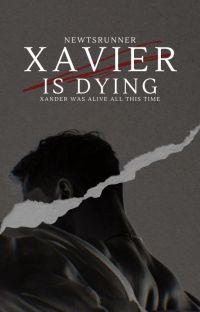 XAVIER IS DYING cover