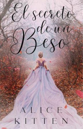 El secreto de un beso #1 (COMPLETO) by shinebinnie