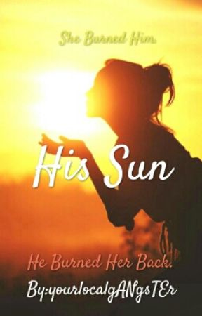 His Sun by yourlocalgANgsTEr