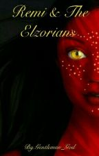 Remi and the Elzorians by Gentleman_God