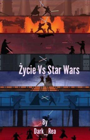 Życie vs Star Wars by dark_rea