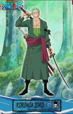 Đọc truyện [ĐN One Piece- XK] Roronoa Zoro, cùng em đi du hành thời gian nhé?!