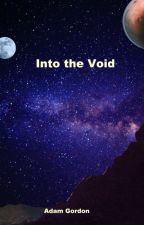 Into the Void by Poundcake93