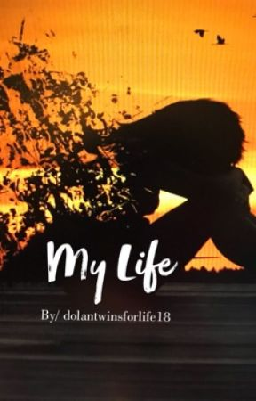 My Life// The Dolan Twins by kaylawest777