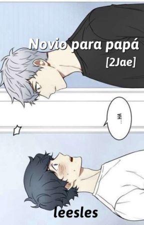 Novio para papá [2jae] by LeesLes