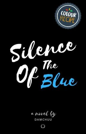 SILENCE OF THE BLUE by Keizester