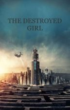 The Destroyed Girl_[2]-TMR Fanfic by rebourntrees