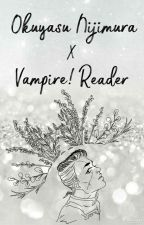 Okuyasu Nijimura X Vampire!Reader by callmebabydolluwu