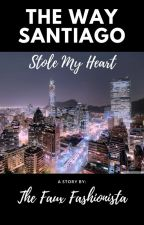 The Way Santiago Stole My Heart by TheFauxFashionista