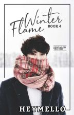 Winter Flame [Book 4] | Pentagon ✔ by heymello