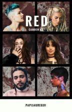 Red : Camren by PapiJauregui