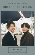 Jungkook Taehyung OneShots by MorgianaDragneel