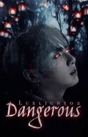 Dangerous // ĸтн x jjĸ by Luxlight02