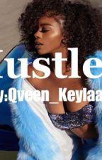 Hustler by Qveen_Keylaa