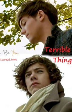 Terrible Things - Larry Stylinson One Shot by LivexLovexLiam