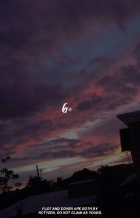 go. ᵈʳᵉᵃᵐ by NCTYZEN