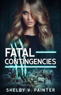 Fatal Contingencies (Book 2, the Fatal Trilogy Series) cover