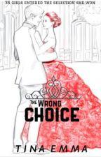 The wrong choice by TinaEmma
