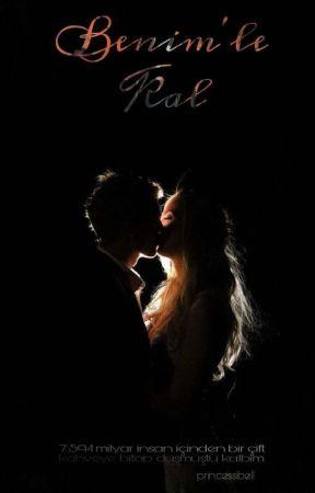 Benimle Kal by PrincesSibell