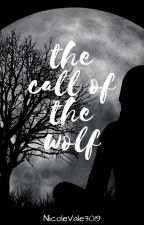 The Call Of The Wolf by NicoleVale3019