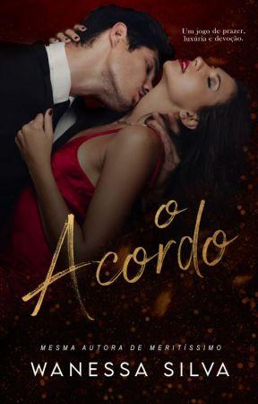 O ACORDO [COMPLETO] by wantsilva