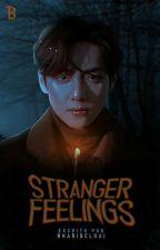 Stranger Feelings  Kim Taehyung  Completa✔ de Maribelhai