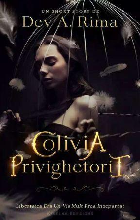 Colivia Privighetorii(FINALIZATĂ) by Devethe