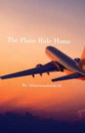 The Plane Ride Home// The Dolan Twins  by kaylawest777