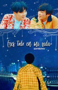 •Eres todo en mi vida • {YoonKook} cover