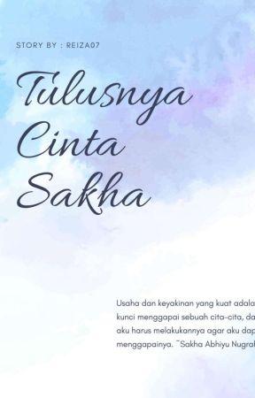 TULUSNYA CINTA SAKHA by Reiza07