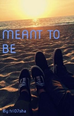 Meant To Be by tri07sha