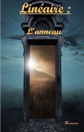 Linéaire : L'anneau  by ecco2001