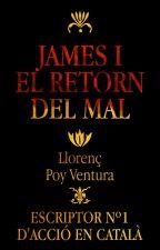 James i el Retorn del Mal per LlorPoy