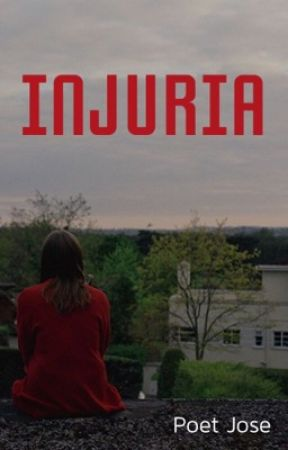 Injuria by poetjose