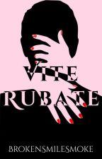 Vite rubate by BrokenSmileSmoke